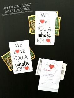 Free printable Farther's Day cards paired with lottery tickets! I love you a whole lotto!