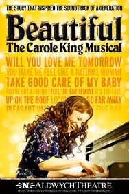 Beautiful - The Carole King Musical. Aldwych Theatre. 2015
