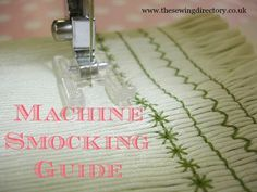 Guide to smocking with your sewing machine by Lorna Knight.