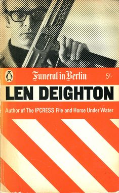Funeral in Berlin, by Len Deighton. Film, starring Michael Caine, 1966