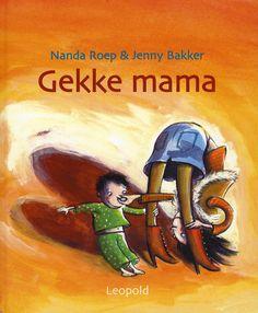 Prentenboek 'Gekke mama'