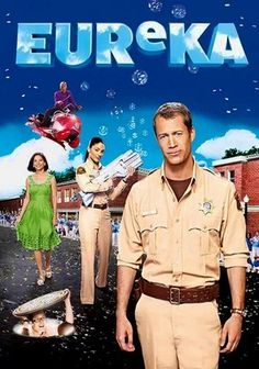 Eureka (2006) When he takes the job of sheriff of the little town of Eureka, Ore., ex-U.S. marshal Jack Carter (Colin Ferguson) discovers that the community's quiet citizens are actually brilliant scientists working for a dangerous top-secret research facility. As he works to fix the damage caused by experimental technology gone disastrously awry, Carter keeps a watchful eye on his rebellious daughter. Jordan Hinson co-stars in this offbeat sci-fi series.