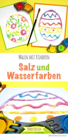 Malen mit Kindern: Ostereier aus Salz und Wasserfarben Painting Easter eggs with children: I'll show you a special technique that will give your kids a lot of fun – painting with salt and water colors Cute Diy Crafts, Kids Crafts, Kids Fathers Day Crafts, Easter Crafts, Fall Crafts, Holiday Crafts, Easter Eggs Kids, Coloring Easter Eggs, Salt Painting