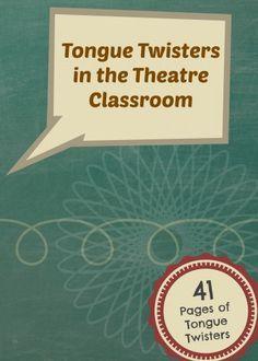 Tongue Twisters in the Theatre Classroom - The Theatrefolk Weblog