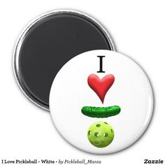 I Love Pickleball - White - Magnet