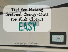 Seasonal Kids Wardrobe Change-Out ----- It is that time of year to change out seasonal clothes. Kid closets can be trickier than adults since their sizes constantly change. Check out this easy way!