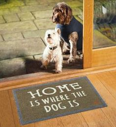 We searched the world and found the best dirt-trapping rug anywhere! Our British-made Home Is Where The Dog Is Mud Rug is perfect for pet lovers with its heartfelt sentiment.