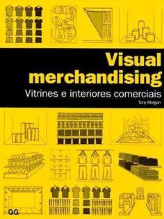 Visual Merchandising - Vitrines e Interiores Comerciais
