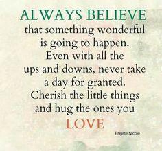 Always believe !