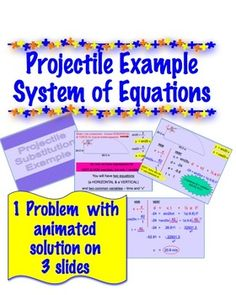 Physics - Projectile Problem - System of Equations - They do it in math --- but systems of equations always take them by surprise in physics class! FREE!!