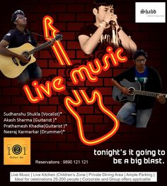 Tonight's it Shabd the band 'll perform on English Chart-busters at 121 Kitchen : Bar. Get ready to tap your feet. Cheers up your evenings at 121 Kitchen:Bar with Live music, superlative food, Attentive Service and cheerful offers For Reservations Call : 9890 121 121 or Click on the link http://on.fb.me/Qdd9Bq