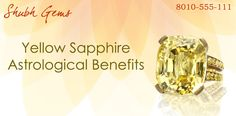 Yellow Sapphire Astrological Benefits for Wearer   #yellowsapphire #pukraj #gemstone #stone #astrology