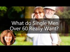 single men over 50 in what cheer According to lisa, single men over 60 want women who are in touch with their feminine side they want encouragement, not criticism they need confirmation, not competition do older men really only want to date younger women lisa and i also discuss the perception that men only want to date younger women.