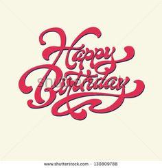 Happy Birthday. Vector card. Hand lettering. Handmade calligraphy.