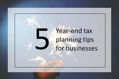 Before the year comes to a close, business owners should be looking for ways to minimize their 2015 tax bills while keeping an eye toward planning opportunities and obligations that will present themselves soon with little time to react.  Here are five things businesses should add to their to-do lists, and in some cases, be prepared to act upon before the New Year begins.