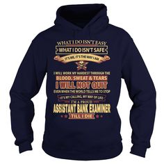ASSISTANT BANK EXAMINER T-Shirts, Hoodies. CHECK PRICE ==► https://www.sunfrog.com/LifeStyle/ASSISTANT-BANK-EXAMINER-92575997-Navy-Blue-Hoodie.html?41382
