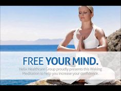 Waking Meditation with Helix Healthcare Group