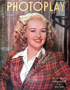 Betty Grable. Photoplay Magazine, November 1946