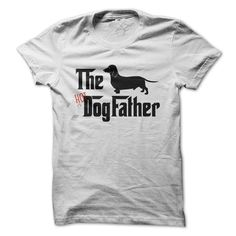 The Hot Dog Father For Dachshund Owners T-Shirts, Hoodies. Get It Now ==> https://www.sunfrog.com/Pets/The-Hot-Dog-Father-For-Dachshund-Owners.html?id=41382