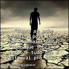 #fimdetarde #lateafternoon #humildadesempre #humility #frases #mensagens #pensamentos #saopaulo #liçõesdevida #lifelessons
