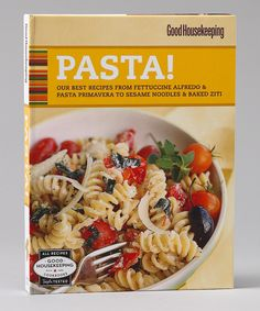 Good Housekeeping: Pasta!