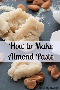 How to Make Almond Paste - Recipe and Tutorial Dutch Recipes, Almond Recipes, Cooking Recipes, Just Desserts, Dessert Recipes, Dutch Desserts, Gourmet Desserts, Italian Desserts, Plated Desserts