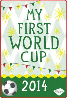"""#Free #Download """"My First world cup"""" Milestone Baby Card"""