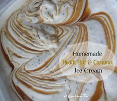 Homemade Ice Cream: Heath Bar Caramel Ice Cream
