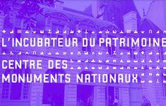 L'Incubateur du patrimoine - Centre des monuments nationaux Startups, Neon Signs, France, French