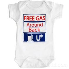 my baby has free gas, even while asleep and especially when he stretches! I Love My Son, Baby Love, Baby Shirts, Onesies, Funny Shirts, Funny Gags, Hilarious, It's Funny, Free Gas
