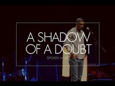 A Shadow of A Doubt (spoken word) | @whatisjoedoing @chaseGodtv - YouTube