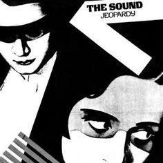 Sound, The / Jeopardy