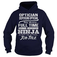 Awesome Tee For Licensed Dispensing Optician T-Shirts, Hoodies. ADD TO CART ==► https://www.sunfrog.com/LifeStyle/Awesome-Tee-For-Licensed-Dispensing-Optician-97295092-Navy-Blue-Hoodie.html?id=41382