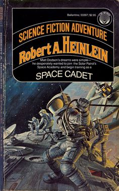 Space Cadet by Robert Heinlein (1981 paperback), cover by Darrell K. Sweet