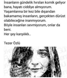 sözler Tezer Özlü Maybe Tomorrow, Lucid Dreaming, Karma, Quotations, Poems, Writer, Inspirational Quotes, Feelings, Sayings