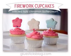Firework Cupcakes With Red Hots Cinnamon Buttercream