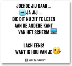 Joehoe jij daar..... Quotes Gif, Wall Quotes, Words Quotes, Best Quotes, Funny Quotes, Sayings, Positive Vibes, Positive Quotes, Special Love Quotes