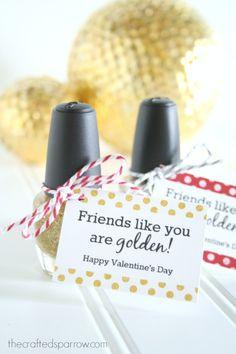 You are Golden Printable Valentine's. Darling idea for tween/teen girls.
