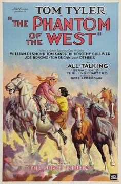 The Phantom of the West (1931) Movie Serial - Stars: Tom Tyler, William Desmond, Tom Santschi, Dorothy Gulliver, Philo McCullough ~ Director: D. Ross Lederman
