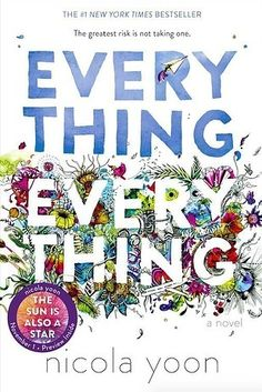 Everything, Everything by Nicola Yoon | 37 Books With Plot Twists That Will Blow Your Mind
