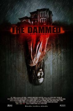 """Upcoming horror movie """"The Dammed"""":  A widower takes his children are involved in an accident and take refuge in a secluded inn, where they find...fb.me/HorrorMoviesList  Trailer: https://www.youtube.com/watch?v=mwsWbiXSpFY  For all the top rated horror movies of all time: http://www.besthorrormovielist.com/ #horrormovies #scarymovies #horror #horrorfilms #horrormovietrailers #upcominghorrormovies"""