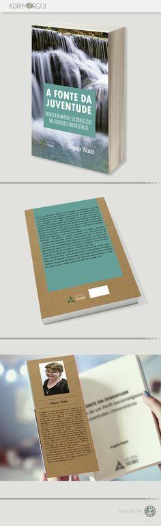Livro - Capa e Diagramação Arte: Adri Guimarães Diagramação: Andre Camargo