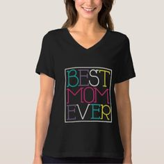 Shop Best Mom Ever T-shirt for Mother's Day Gift created by raindwops. Personalize it with photos & text or purchase as is! Mother's Day Theme, Mothers Day T Shirts, Best Mom, Wardrobe Staples, Mother Day Gifts, Fitness Models, Female, Yellow, Casual