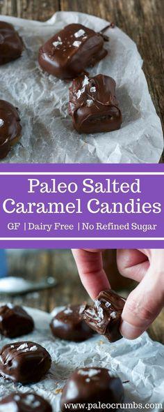 Paleo Salted Caramels {No Refined Sugar, Dairy Free, Gluten Free, Grain Free}- Paleo Crumbs