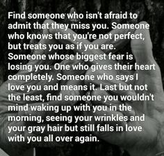 Find Someone Who Isn't Afraid To Admit They Miss You love love quotes quotes quote love sayings love image quotes love quotes with pics love quotes with images love quotes for tumblr love quotes for facebook