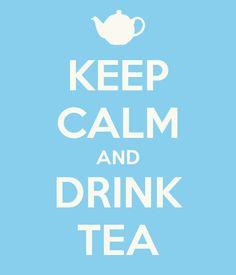 Keep Calm and Drink Tea @Nichole Marie Hoover