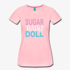 Frauen T-Shirt Sugar Baby, Tshirts Online, Baby Dolls, Shop Now, Shirt Designs, V Neck, Shopping, Tops, Women