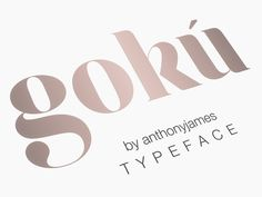 Gokú Font