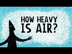 We think of air as empty space, but it's actually quite heavy. So how does it not crush us?
