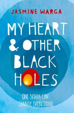 UK cover: My Heart & Other Black Holes - Jasmine Warga